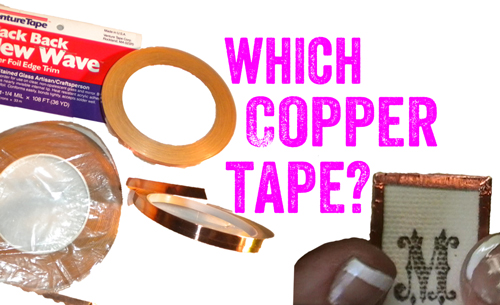 Which Copper Foil for Soldered Glass Jewelry?