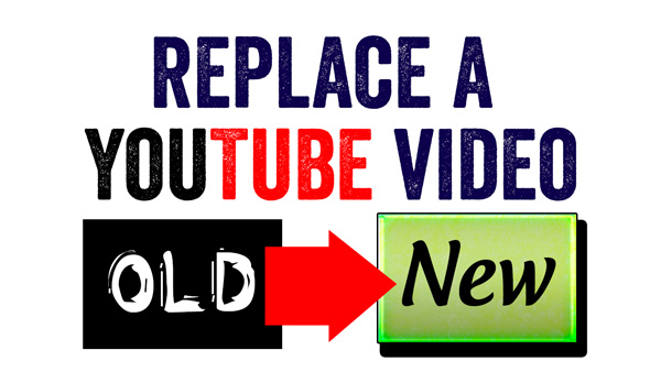 Can You Replace a YouTube Video?