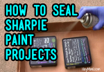 Sealing Sharpie Paint